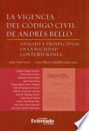 La vigencia del Código Civil de Andrés Bello