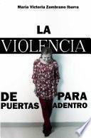 LA VIOLENCIA DE PUERTAS PARA ADENTRO