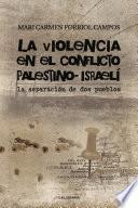 La violencia en el conflicto palestino-israelí