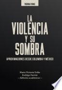 La violencia y su sombra