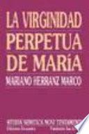 La virginidad perpetua de María