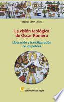 La visión teológica de Óscar Romero