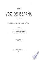 La voz de España contra todos sus enemigos