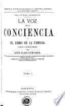 La Voz de la conciencia, ó, El libro de la familia