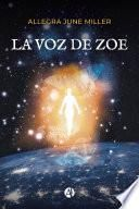 La Voz de Zoe