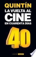 La vuelta al cine en cuarenta días