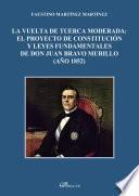 La vuelta de tuerca moderada: el proyecto de constitución y leyes fundamentales de don Juan Bravo Murillo (año 1852).