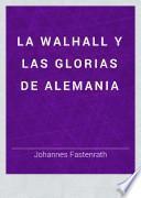 La Walhall y las Glorias de Alemania