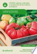 Labores culturales y recolección de los cultivos ecológicos. AGAU0108