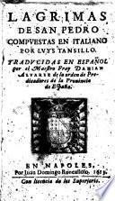 Lagrimas de san Pedro compuestas en italiano por Luys Tansillo. Traducidas en español por el maestro fray Damian Aluarez de la orden de Predicatores de la prouincia de España