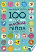 Las 100 preguntas mas creativas de los niños