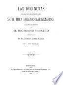 Las 1633 [i. e. Mil seiscientas treinta y tres] notas ... a la primera edición de El ingenioso hildalgo