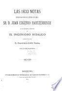 Las 1633 [i. e. Mil seiscientas treinta y tres] notas ... a la primera edición de El ingenioso hildalgo, reproducida por D. Francisco López Fabra con la foto-tipografía