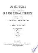 Las 1633 notas puestas por el Exmo. é Ilmo. Sr. D. Juan Eugenio Hartzenbusch a La primera edición del ingenioso hidalgo, reproducida por D. Francisco López Fabra con la foto-tipografía