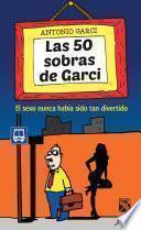 Las 50 sobras de Garci