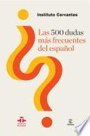 Las 500 dudas más frecuentes del español