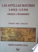 Las Antillas Mayores, 1492-1550