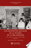 Las asistentes sociales de la Vicaría de la Solidaridad