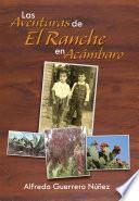 Las Aventuras de El Ranche en Acámbaro