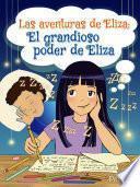 Las aventuras de Eliza: El grandioso poder de Eliza
