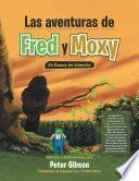 Las Aventuras De Fred Y Moxy