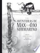 Las aventuras de Max y su ojo submarino