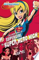 Las aventuras de Supergirl en Super Hero High (DC Super Hero Girls 2)
