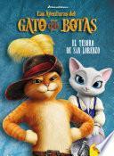 Las aventuras del Gato con Botas. El tesoro de San Lorenzo