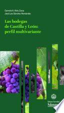 Las bodegas de Castilla y León