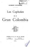 Las capitales de la Gran Colombia