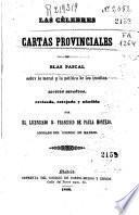 Las cèlebres cartas provinciales de Blas Pascal sobre la moral y la política de los jesuitas