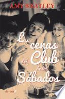 Las cenas del Club de los Sábados