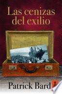 Las cenizas del exilio