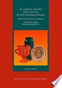 Las cerámicas coloniales del ex convento de Santo Domingo de Oaxaca