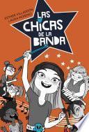 Las chicas de la banda (Serie Las chicas de la banda 1)