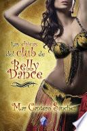 Las chicas del Club de Belly Dance