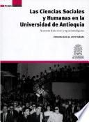 Las Ciencias Sociales y Humanas en la Universidad de Antioquia