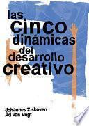 Las Cinco Dinámicas Del Desarrollo Creativo