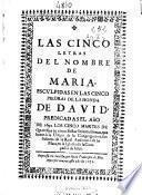 Las cinco letras del nombre de Maria, esculpidas en las cinco piedras de la honda de David predicadas el año 1692