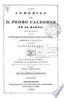 Las comedias de d. Pedro Calderon de la Barca,