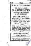 Las Confesiones de N. G. Padre San Agustín enteramente conformes a la edición de San Mauro ..., 1