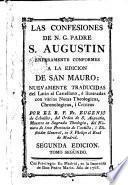 Las Confesiones de N. G. Padre San Agustín enteramente conformes a la edición de San Mauro ..., 2