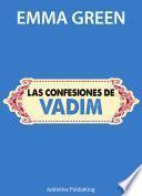 Las confesiones de Vadim