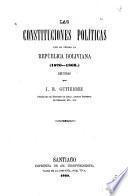 Las constituciones políticas que ha tenido la República Boliviana, 1826-1868