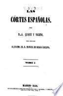 Las córtes españolas ...