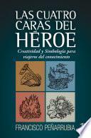 Las cuatro caras del héroe