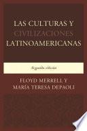 Las Culturas y Civilizaciones Latinoamericanas