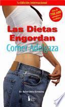 Las Dietas Engordan Comer Adelgaza