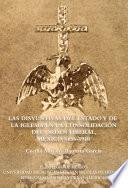 Las disyuntivas del Estado y de la Iglesia en la consolidación del orden liberal, México, 1856-1910
