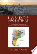 ''Las Dos Argentinas''
